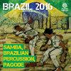 Tumi Album Brazil 2016: Samba,  Brazilian Percussion, Pagode