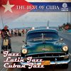 Tumi Album The Best of Cuba: Jazz, Latin Jazz, Cuban Jazz
