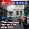 Tumi Album The Best of Cuba: Pop, lounge, house and Hip hop