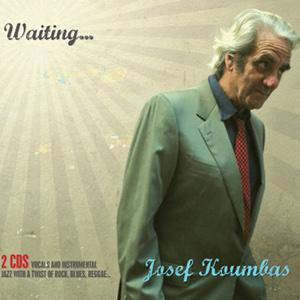 Josef Koumbas - Waiting...