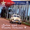 The Best of Cuba: Salsa and Timba - Vol 4